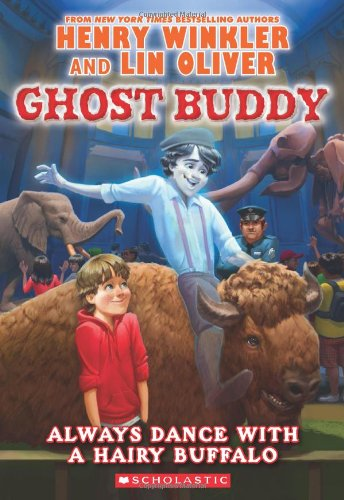 Ghost Buddy #4: Always Dance with a: Henry Winkler, Lin