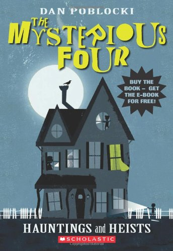 9780545299800: The Mysterious Four #1: Hauntings and Heists