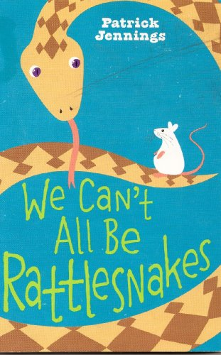 9780545300735: We Can't All Be Rattlesnakes
