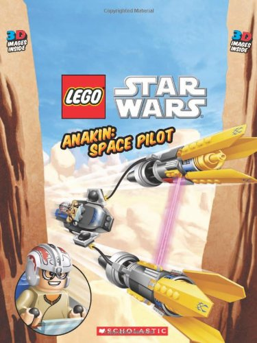 9780545304405: Anakin: Space Pilot [With 3-D Glasses] (Lego Star Wars)