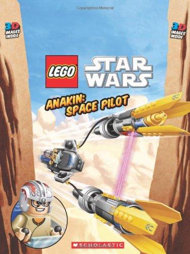 9780545304405: LEGO Star Wars: Anakin: Space Pilot: Space Pilot (3D)