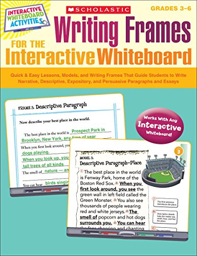 9780545305839: Writing Frames for the Interactive Whiteboard: Quick & Easy Lessons, Models, and Writing Frames That Guide Students to Write Narrative, Descriptive, ... Whiteboard Activities (Scholastic))