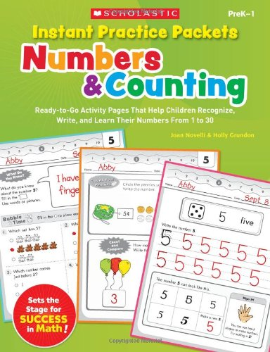 9780545305877: Instant Practice Packets: Numbers & Counting: Ready-to-Go Activity Pages That Help Children Recognize, Write, and Learn Their Numbers From 1 to 30 (Teaching Resources)