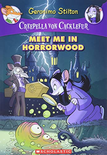 9780545307437: Creepella von Cacklefur #2: Meet Me in Horrorwood: A Geronimo Stilton Adventure