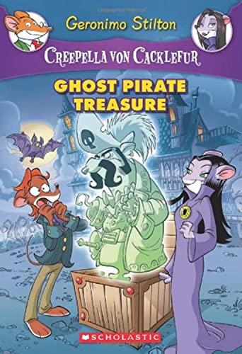 9780545307444: Ghost Pirate Treasure (Creepella Von Cacklefur)