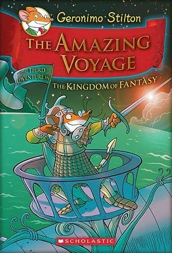 9780545307710: Geronimo Stilton and the Kingdom of Fantasy #3: The Amazing Voyage