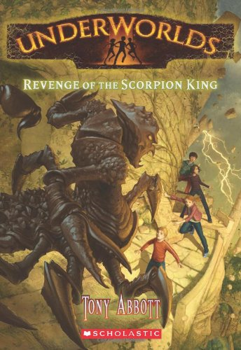 9780545308335: Revenge of the Scorpion King (Underworlds (Quality))