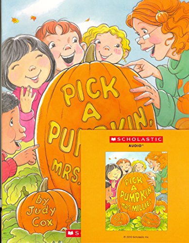 9780545308359: Pick a Pumpkin Mrs. Millie! (Paperback and Audio Cd)