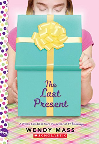 9780545310178: The Last Present (Willow Falls)