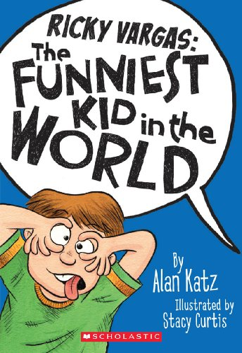 9780545310314: Ricky Vargas #1: The Funniest Kid in the World