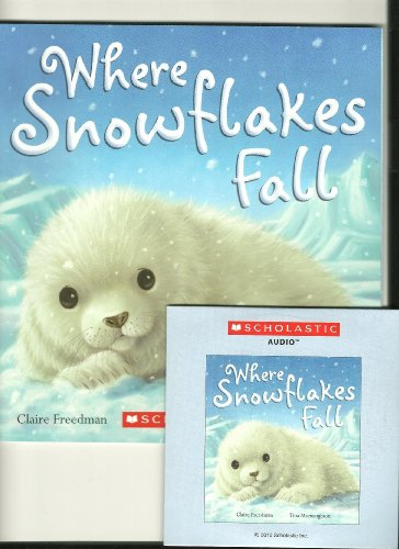 9780545312059: Where Snowflakes Fall (Paperback and Audio CD)