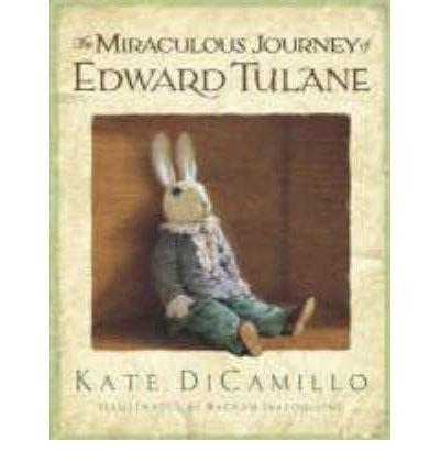 The Miraculous Journey of Edward Tulane: DiCamillo, Kate