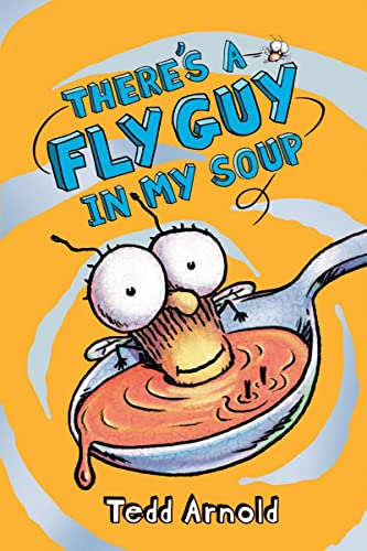 9780545312844: There's a Fly Guy in My Soup (Fly Guy #12)