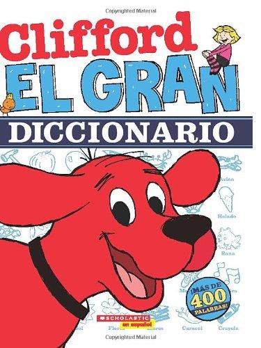 9780545314343: El gran diccionario de Clifford (Spanish Edition)