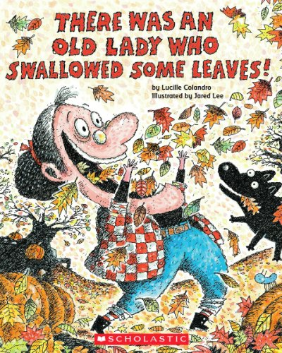 9780545315210: There Was an Old Lady Who Swallowed Some Leaves! [With Paperback Book]