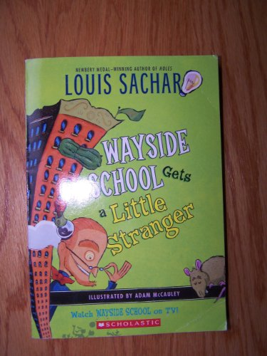 9780545315401: [Wayside School Gets a Little Stranger] (By: Louis Sachar) [published: August, 2010]