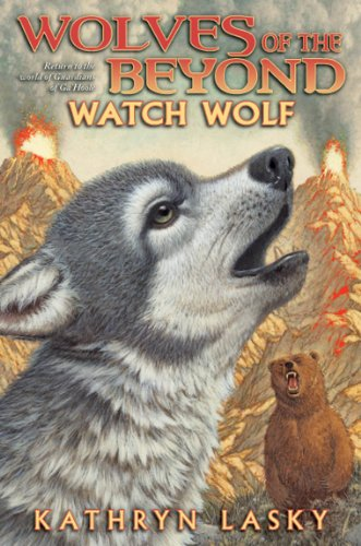 Wolves of the Beyond #3: Watch Wolf - Audio Library Edition: Lasky, Kathryn