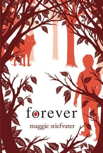 Forever: Library Edition: Stiefvater, Maggie
