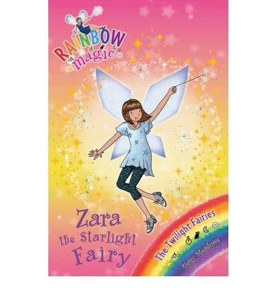 9780545316576: [(Zara the Starlight Fairy: The Twilight Fairies )] [Author: Daisy Meadows] [Aug-2010]