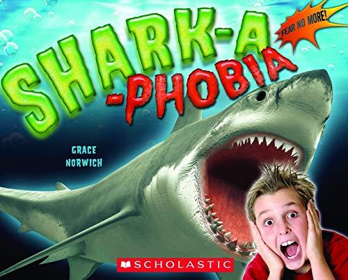 9780545317825: Shark-a-Phobia