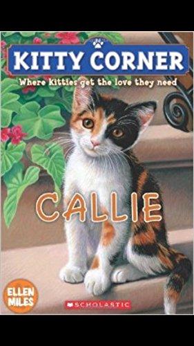 9780545318334: Callie