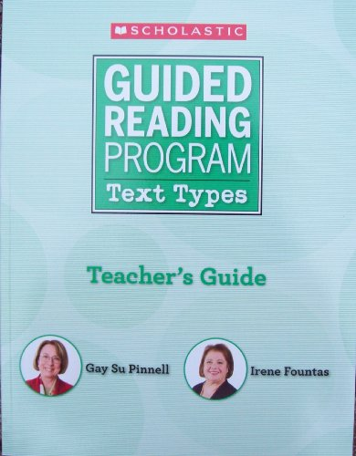 Guided Reading Program - Text Types: Gay Su Pinnell;