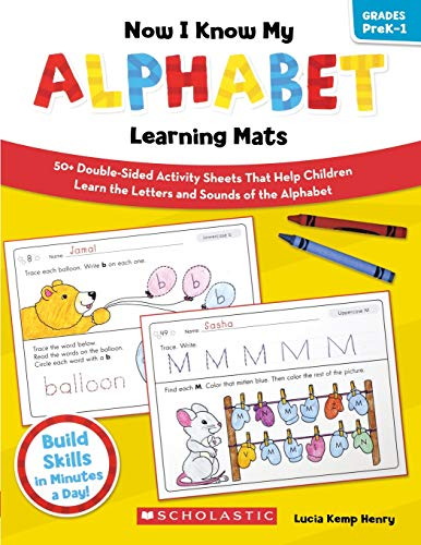 9780545320610: Now I Know My Alphabet Learning Mats: 50+ Double-Sided Activity Sheets That Help Children Learn the Letters and Sounds of the Alphabet (Now I Know My....learning Mats)