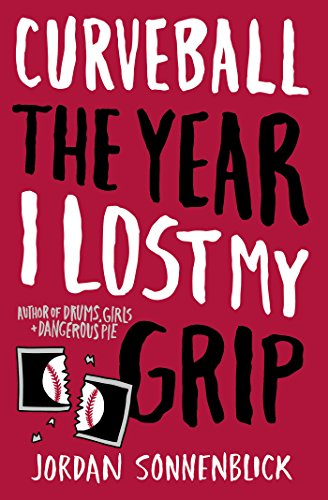 9780545320702: Curveball: The Year I Lost My Grip
