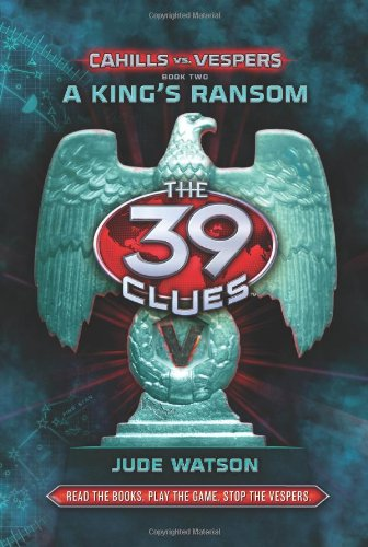 9780545324106: A King's Ransom (The 39 Clues: Cahills vs. Vespers, Book 2) Library Edition