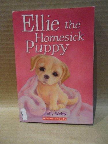 9780545325738: Ellie the Homesick Puppy