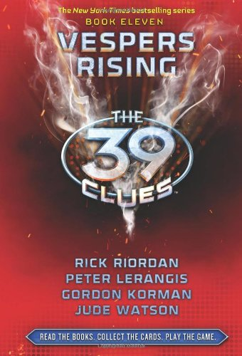 Vespers Rising (The 39 Clues, Book 11) - Library Edition (0545326060) by Rick Riordan; Peter Lerangis; Gordon Korman; Jude Watson