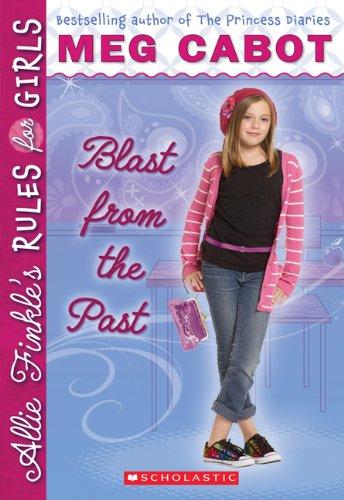 9780545328876: Allie Finkle.'s Rules for Girls Series # 6: Blast. from the Past (EBK) [Paperback]