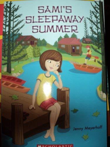 9780545330152: Sami's Sleepaway Summer