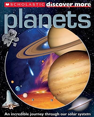 9780545330282: Scholastic Discover More: Planets (Scholastic Discover More. Confident Reader)