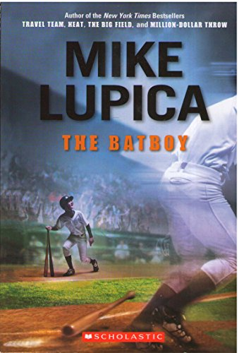 9780545333658: The Batboy[ THE BATBOY ] By Lupica, Mike ( Author )Feb-22-2011 Paperback