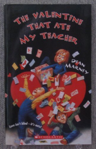 9780545335737: The Valentine That Ate My Teacher