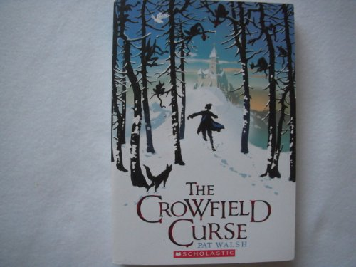 9780545336086: The Crowfield Curse