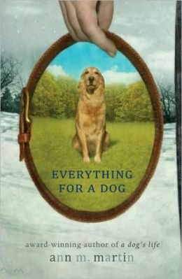 9780545340403: Everything for a Dog
