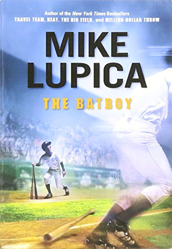 9780545340427: THE BATBOY BY (LUPICA, MIKE)[PUFFIN BOOKS]JAN-1900