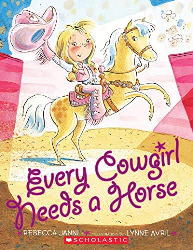 9780545340496: Every Cowgirl Needs a Horse