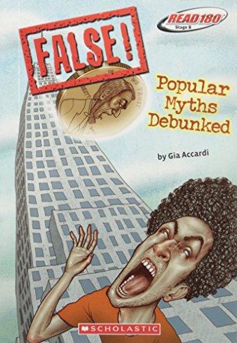 False! Popular Myths Debunked