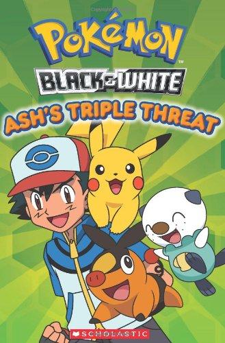 9780545341691: Pokemon: Unova Reader: Ash's Triple Threat