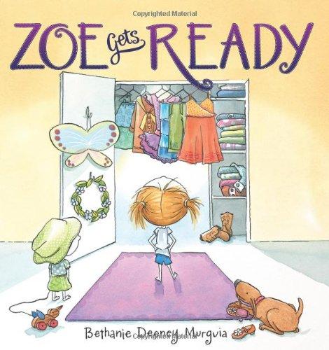 9780545342155: Zoe Gets Ready
