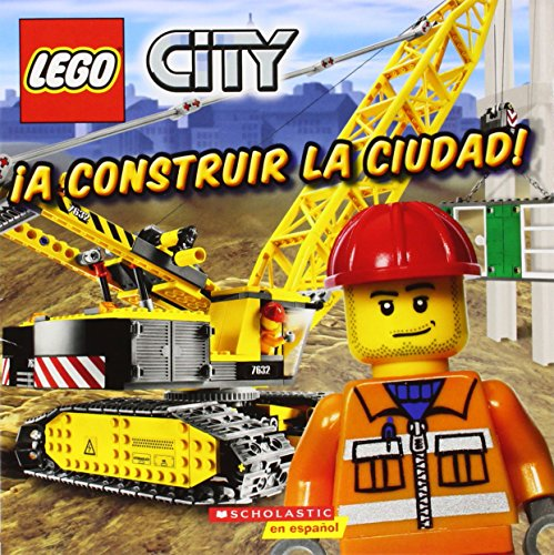 9780545344647: Lego City: A Construir La Ciudad!: (Spanish Language Edition of Lego City: Build This City!)