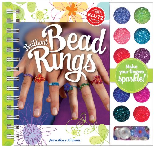 Brilliant Bead Rings: Editors of Klutz