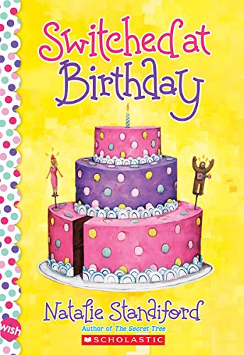 9780545346535: Switched at Birthday: A Wish Novel