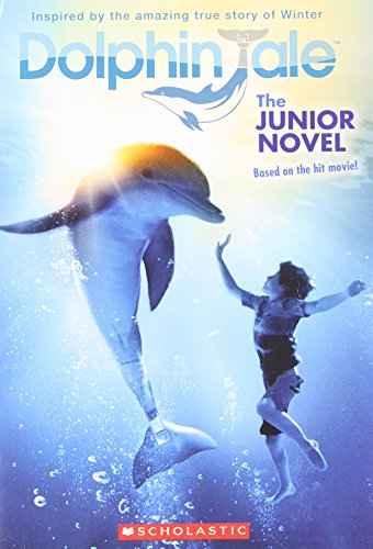 9780545348423: Dolphin Tale: The Junior Novel