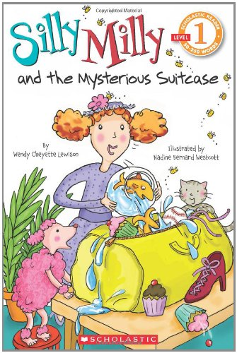 9780545349697: Scholastic Reader Level 1: Silly Milly and the Mysterious Suitcase