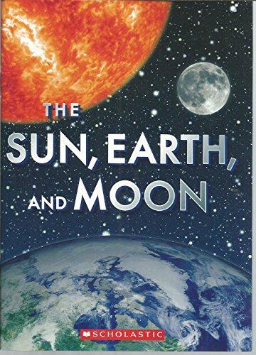 9780545351171: The Sun, Earth, And Moon