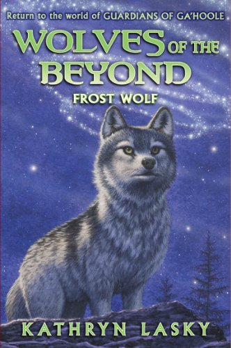 Wolves of the Beyond #4: Frost Wolf - Audio Library Edition: Lasky, Kathryn